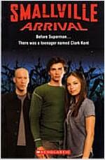 Smallville Arrival (Paperback + CD 1장)