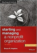 Starting and Managing a Nonprofit Organization: A Legal Guide (Paperback, 7)