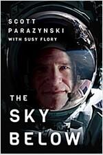 [중고] The Sky Below: A True Story of Summits, Space, and Speed (Hardcover)