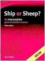 Ship or Sheep? Student's Book : An Intermediate Pronunciation Course (Paperback, 3 Revised edition)