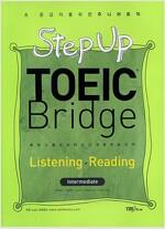 Step Up TOEIC Bridge Listening + Reading Intermediate (교재 1권 + CD 2장)