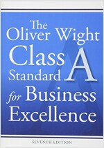The Oliver Wight Class a Standard for Business Excellence (Paperback, 7)