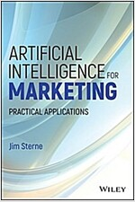 Artificial Intelligence for Marketing: Practical Applications (Hardcover)