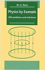 Physics by Example : 200 Problems and Solutions (Paperback)