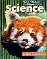 [중고] MacMillan/McGraw-Hill Science, Grade 3, Science Unit C Our Earth (Spiral)
