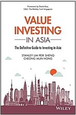 Value Investing in Asia: The Definitive Guide to Investing in Asia (Paperback)