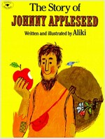 The Story of Johnny Appleseed (Paperback)