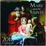 2018 Mary and the Saints Wall Calendar (Wall)