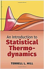 An Introduction to Statistical Thermodynamics (Paperback)