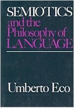 Semiotics and the Philosophy of Language (Paperback, Reprint)