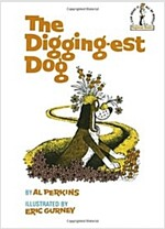 The Digging-Est Dog (Hardcover)