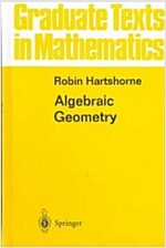Algebraic Geometry (Hardcover, 1977. Corr. 8th)