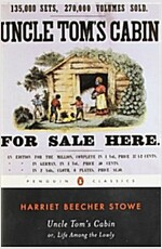 Uncle Tom's Cabin : Or, Life Among the Lowly (Paperback)