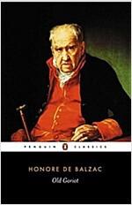 Old Goriot (Paperback)