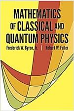 Mathematics of Classical and Quantum Physics (Paperback, Revised)