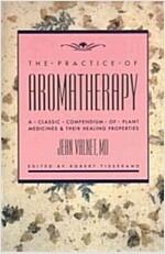 Practice of Aromatherapy (Paperback, Original)