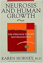 Neurosis and Human Growth: The Struggle Towards Self-Realization (Paperback, 40, Revised)