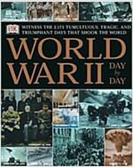[중고] World War Ii Day By Day (Hardcover, 1st)