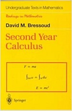 Second Year Calculus: From Celestial Mechanics to Special Relativity (Paperback, 1991. Corr. 4th)