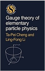 Gauge Theory of Elementary Particle Physics (Paperback)