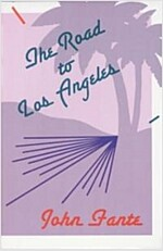 The Road to Los Angeles (Paperback)