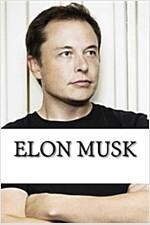 Elon Musk: A Biography (Paperback)