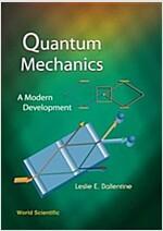 Quantum Mechanics: A Modern Development (Paperback)