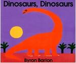 Dinosaurs, Dinosaurs Board Book (Board Books)