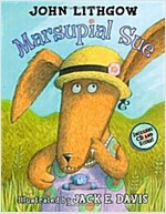 Marsupial Sue [With CD] (Hardcover)