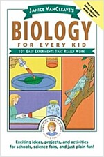 Janice VanCleave's Biology for Every Kid: 101 Easy Experiments That Really Work (Paperback)