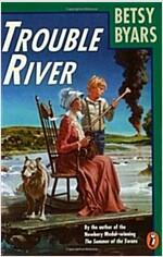 [중고] Trouble River (Paperback, Reissue)