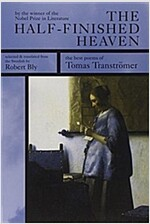The Half-Finished Heaven: The Best Poems of Tomas Transtromer (Paperback)