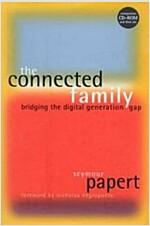 [중고] The Connected Family: Bridging the Digital Generation Gap [With CDROM] (Hardcover)