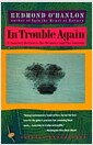 [중고] In Trouble Again: A Journey Between Orinoco and the Amazon (Paperback)