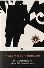 The Autobiography of an Ex-Colored Man (Paperback, Reprint)