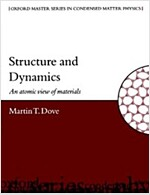 Structure and Dynamics : An Atomic View of Materials (Paperback)