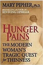 [중고] Hunger Pains (Paperback, Reprint)