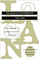 The Seminar of Jacques Lacan: The Ethics of Psychoanalysis (Paperback)