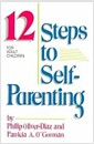 [중고] The 12 Steps to Self-Parenting for Adult Children (Paperback)