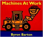 Machines at Work Board Book: What Early Learning Tells Us about the Mind (Board Books)