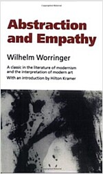Abstraction and Empathy: A Contribution to the Psychology of Style (Paperback)