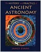 The History and Practice of Ancient Astronomy (Hardcover)