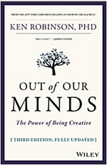 Out of Our Minds : The Power of Being Creative (Hardcover, 3rd Edition)