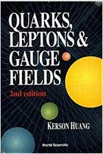 Quarks, Leptons and Gauge Fields (2nd Edition) (Paperback, 2, Revised)