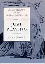 Game Theory and the Social Contract: Just Playing (Hardcover)