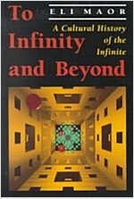 To Infinity and Beyond: A Cultural History of the Infinite (Paperback)