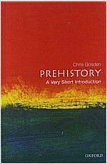 Prehistory: A Very Short Introduction (Paperback)