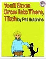 [중고] You'll Soon Grow Into Them, Titch (Paperback)