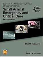 Blackwell's Five-Minute Veterinary Consult Clinical Companion: Small Animal Emergency and Critical Care (Paperback, 2)