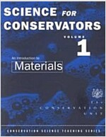 The Science For Conservators Series : Volume 1: An Introduction to Materials (Paperback, 2 New edition)